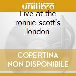 Live at the ronnie scott's london cd musicale di Taj Mahal