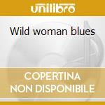 Wild woman blues cd musicale di Linda Hopkins