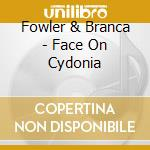 The face on cydonia cd musicale di Fowler & branca