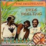 Irie feeling - cd musicale di Melodians