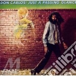 Just a passing glance - cd musicale di Don Carlos