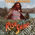 RISE & SHINE                              cd musicale di BROGGS PETER