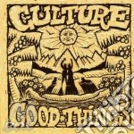 GOOD THINGS                               cd musicale di CULTURE
