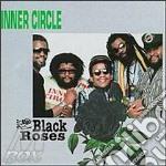 Black roses - cd musicale di Circle Inner