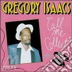 Call me collect - cd musicale di Gregory Isaacs