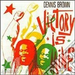 Victory is mine - brown dennis cd musicale di Dennis Brown
