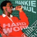 Hard work - cd musicale di Frankie Paul