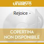 Rejoice - cd musicale di Peter Broggs
