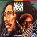 Dean plays bob vol.2 - cd musicale di Dean Fraser