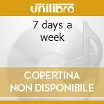 7 days a week cd musicale di Don Carlos