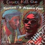 Dancehall duo - cd musicale di Paul & frankie pinchers