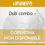 Dub combo - cd musicale di Vibration Israel