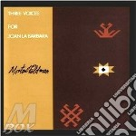 Three voices (for joan la barbara) cd musicale di Morton Feldman
