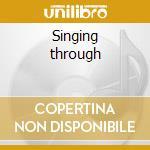 Singing through cd musicale di John Cage