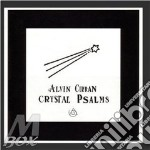 Crystal psalms cd musicale di Alvin Curran