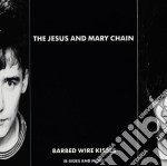 BARBED WIRE KISSES cd musicale di JESUS & MARY CHAIN