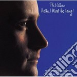 HELLO, I MUST BE GOING cd musicale di Phil Collins