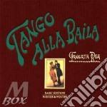 Tango alla baila 03 cd musicale di Rea Tangata