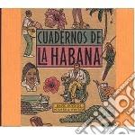 Cuadernos de la habana-5cd-a.v. cd musicale di ARTISTI VARI