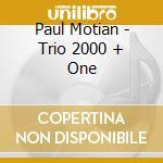 Trio 2000 + one cd musicale di Paul Motian