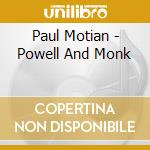 Monk and powell 00 cd musicale di Paul Motian