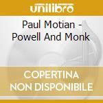 Paul Motian - Powell And Monk cd musicale di Paul Motian