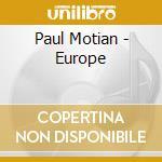 Paul Motian - Europe cd musicale di MOTIAN PAUL & THE E.B.B.B.