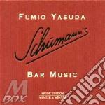 Schumann's bar music cd musicale di Fumio Yasuda