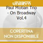 PAUL MOTIAN ON BROADWAY VOL.4 cd musicale di Paul Motian