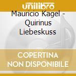 QUIRINUS LIEBESKUSS cd musicale di Ensemble Schoenberg