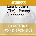 PARANG:CARIBBEAN CHRISTMAS cd musicale di The Lara brothers