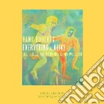 Everything is alive cd musicale di Hank Roberts