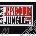 Jungle cowboy cd musicale di Jean-paul Bourelly