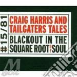 Blackout in the square cd musicale di Craig Harris
