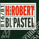 Hank Roberts - Black Pastels cd musicale di Hank Robert