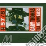 Gary Thomas - Till We Have Faces cd musicale di Gary Thomas