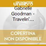 Gabrielle Goodman - Travelin' Light cd musicale di Gabrielle Goodman