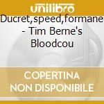 Ducret,speed,formane - Tim Berne's Bloodcou cd musicale di Artisti Vari