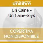 TOYS #77/81 cd musicale di CAINE URI