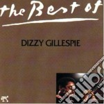 The best of d. gillespie cd musicale di Dizzy Gillespie