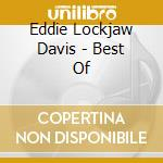 The best of... - davis eddie lockjaw cd musicale