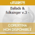 Ballads & folksinger v.3 - cd musicale di Pink Anderson