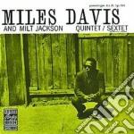 Miles Davis / Milt Jackson - Quintet/sextet cd musicale di Miles Davis