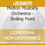 Boiling point - cd musicale