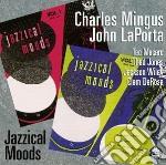 Jazzical moods cd musicale di Porta Mingus/la