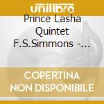 Prince Lasha Quintet F.S.Simmons - The Cry! cd musicale