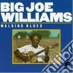Walking blues cd musicale di Williams big joe