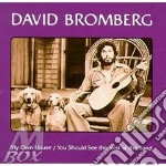 MY OWN HOUSE/YOU SHOULD SEE REST OF. cd musicale di BROMBERG DAVID