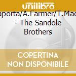 The sandole brothers - cd musicale