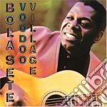 Vodoo village cd musicale